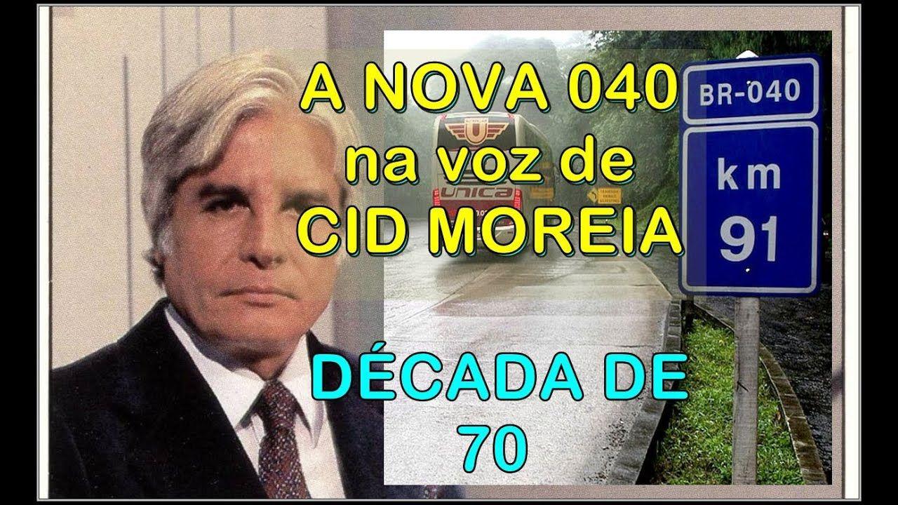 Reportagem antiga! BR-040, A voz de CID MOREIRA anuncia a modernização e liberação da Rio -Petrópolis -Juiz de Fora - Vídeo legendado